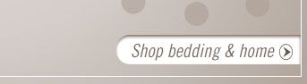 Shop All Bedding & Home